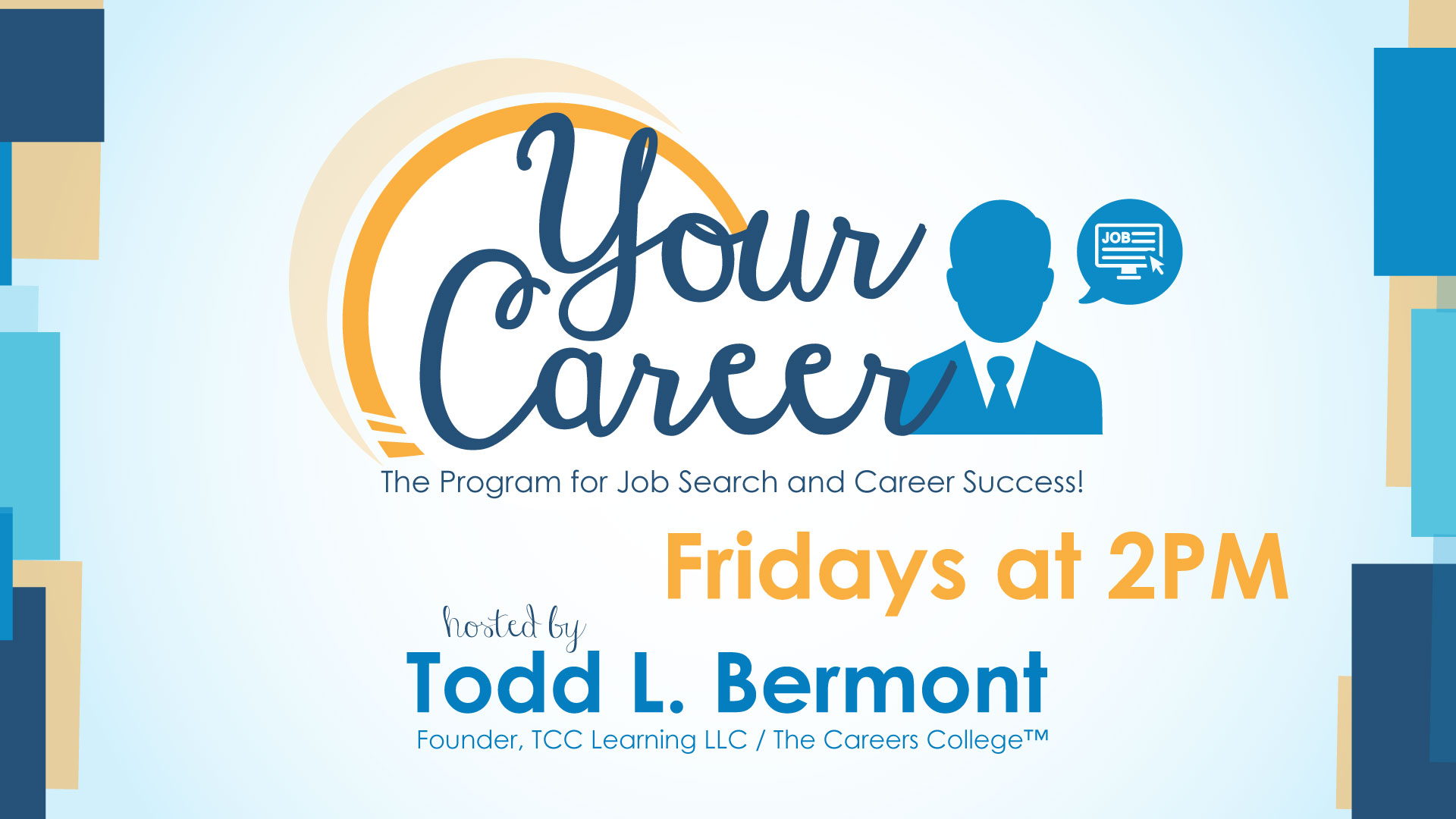 your career todd bermont fridays at 2pm lone star your career todd bermont fridays at 2pm lone star community radio