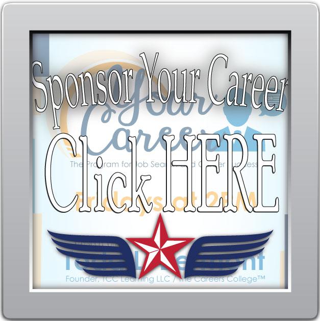 Sponsor Your Career! Click Below